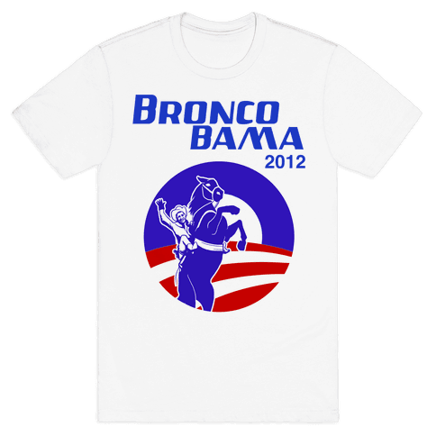 Bronco Bama 2012 Election Mens T-Shirt