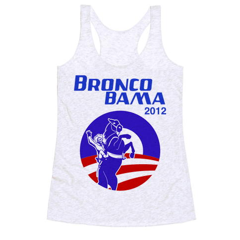 Bronco Bama 2012 Election Racerback Tank Top