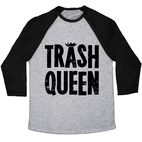 Trash Queen Baseball Tee