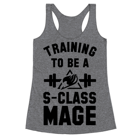 Training to Be a S-Class Mage Racerback Tank Top