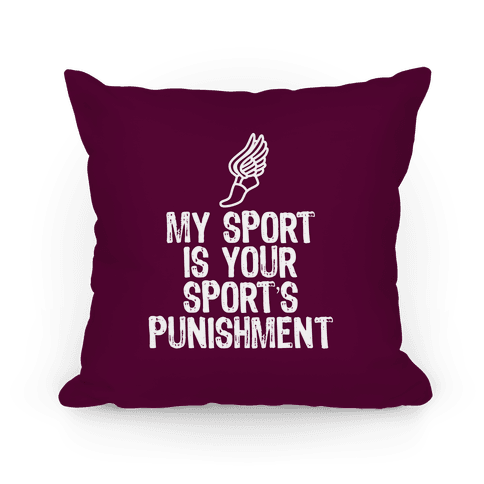 My Sport Is Your Sports Punishment