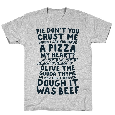 A Pizza My Heart T-Shirt