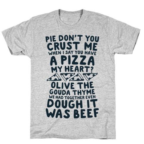 A Pizza My Heart Mens T-Shirt
