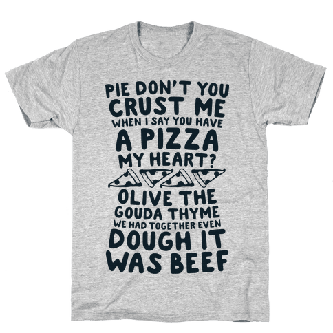 A Pizza My Heart Mens T-Shirt