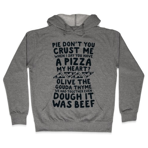 A Pizza My Heart Hooded Sweatshirt