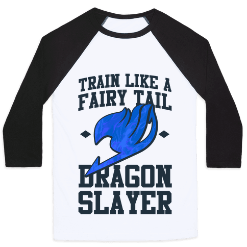 Train Like a Fairy Tail Dragon Slayer (Wendy) Baseball Tee