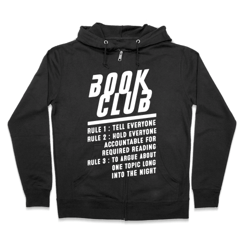 Book Club Rules Zip Hoodie
