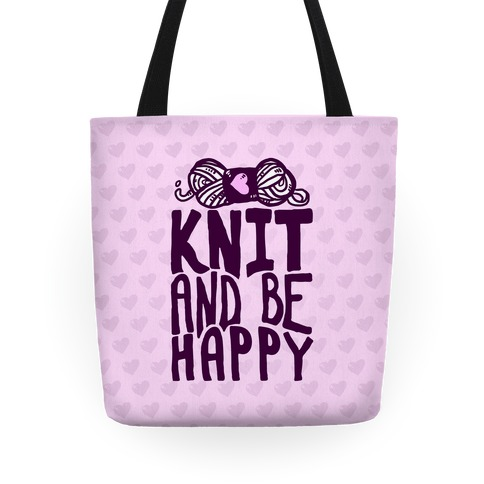 Knit And Be Happy Tote
