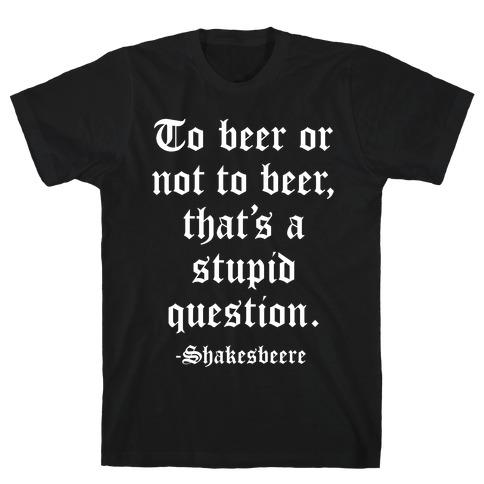Shakesbeere T-Shirt