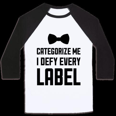 I Defy Every Label Baseball Tee