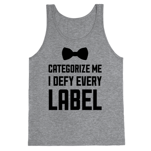 I Defy Every Label Tank Top