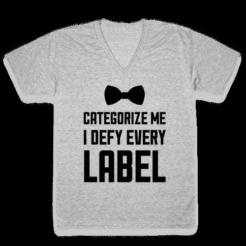 I Defy Every Label V-Neck Tee Shirt