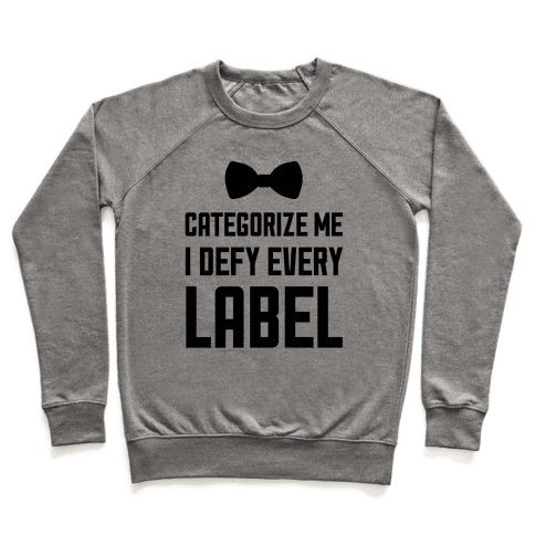 I Defy Every Label Pullover
