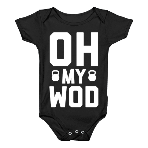 Oh My WOD Baby Onesy