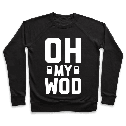 Oh My WOD Pullover