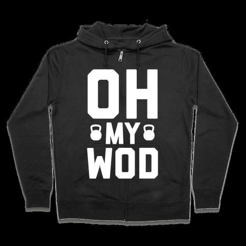 Oh My WOD Zip Hoodie