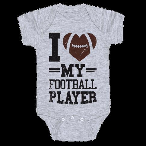 I Love My Football Player Baby Onesy