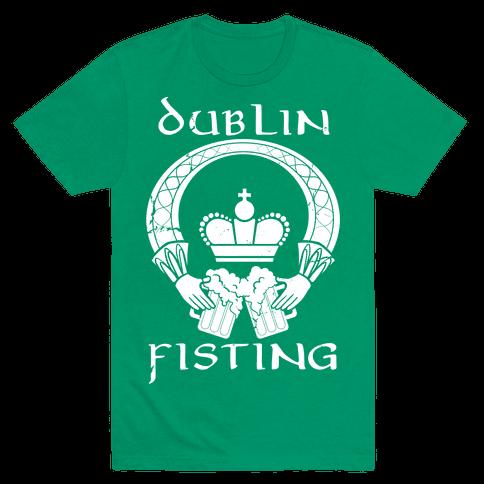 Dublin Fisting Mens T-Shirt