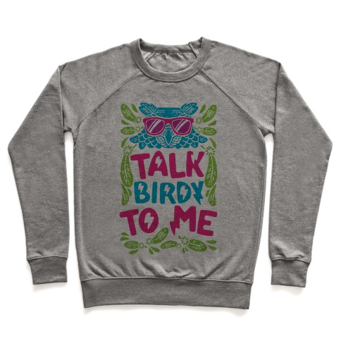 Talk Birdy To Me Pullover