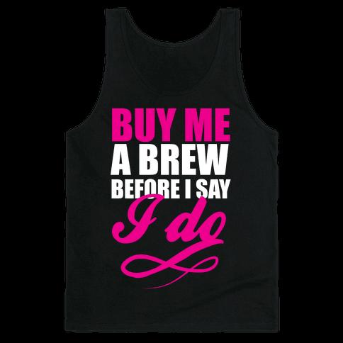 Buy Me a Brew Tank Top