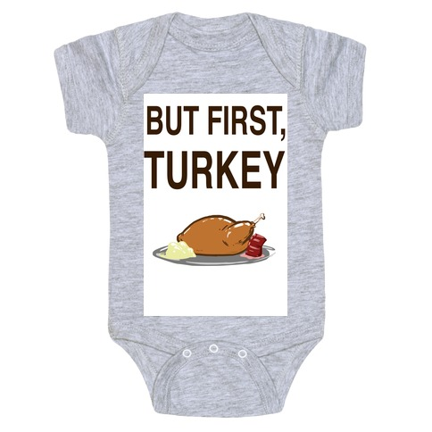 But first, Turkey Baby Onesy