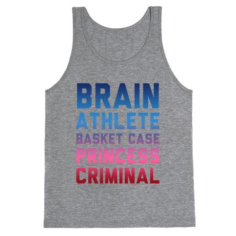 Brain, Athlete, Basket Case, Princess, Criminal Tank Top