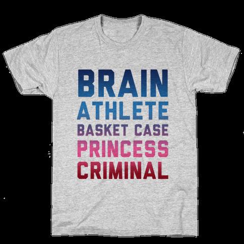 Brain, Athlete, Basket Case, Princess, Criminal Mens T-Shirt