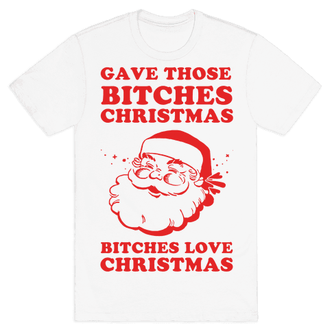 Bitches Love Christmas Mens T-Shirt