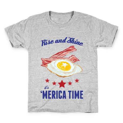 Rise And Shine It's 'Merica Time Kids T-Shirt