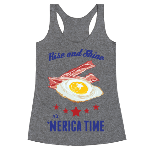 Rise And Shine It's 'Merica Time Racerback Tank Top
