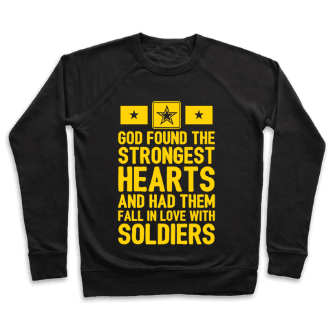 God Found The Strongest Hearts (Army) Pullover