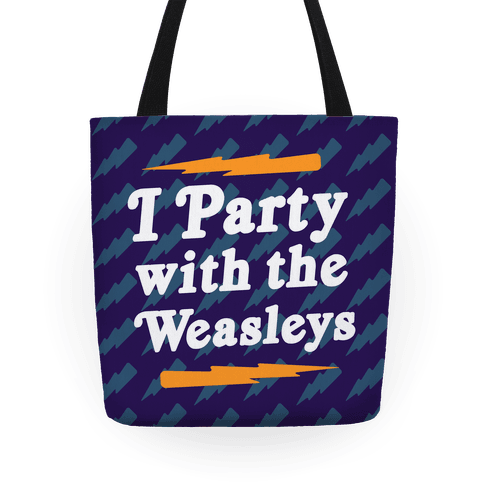 I Party With The Weasleys Tote Tote