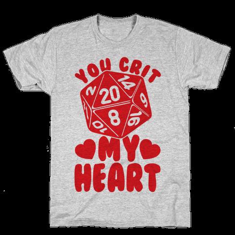 You Crit MY Heart Mens T-Shirt