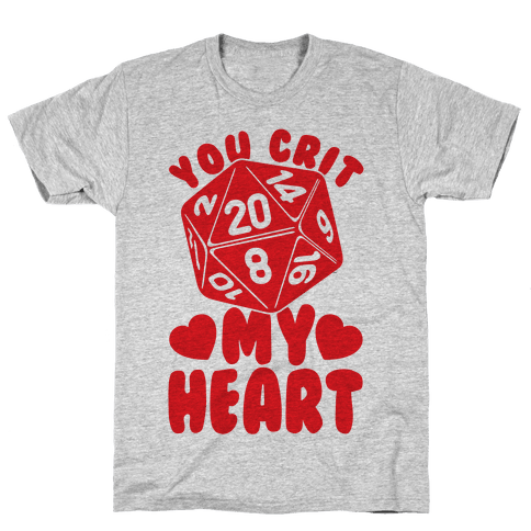 You Crit MY Heart Mens T-Shirt
