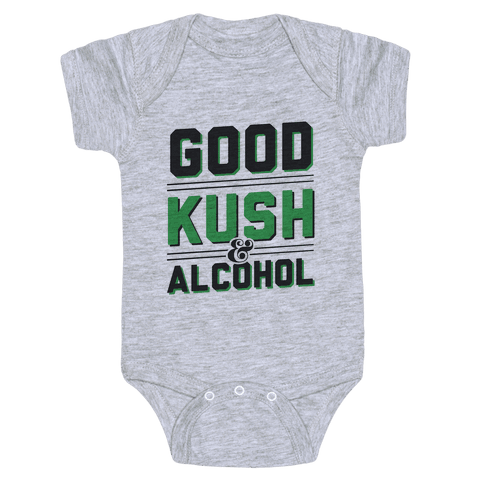Good Kush & Alcohol Baby Onesy