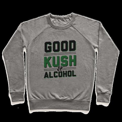 Good Kush & Alcohol Pullover