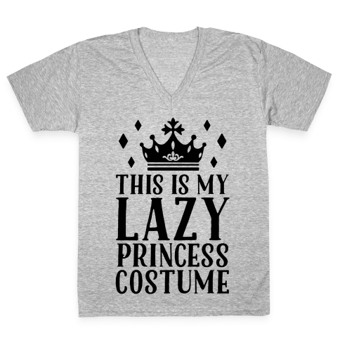 This Is My Lazy Princess Costume V-Neck Tee Shirt