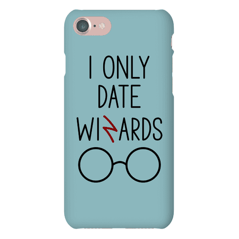 I Only Date Wizards Phone Case