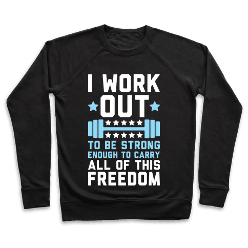 Carry All Of This Freedom Pullover