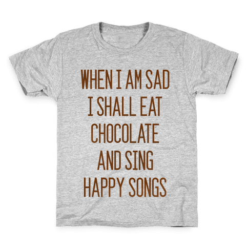 Get Sad Eat Chocolate Kids T-Shirt