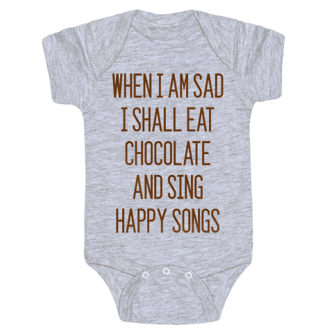 Get Sad Eat Chocolate Baby Onesy
