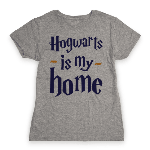 Hogwarts Is My Home Womens T-Shirt