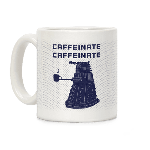 Caffeinate Caffeinate Coffee Mug
