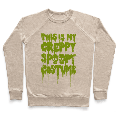 This Is My Creppy Spoopy Costume Pullover