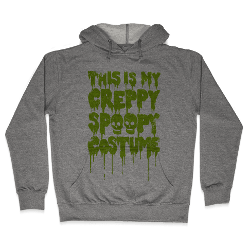 This Is My Creppy Spoopy Costume Hooded Sweatshirt
