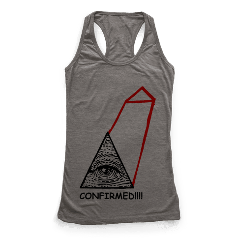 Illuminati CONFIRMED! Racerback Tank Top
