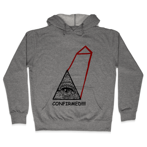 Illuminati CONFIRMED! Hooded Sweatshirt