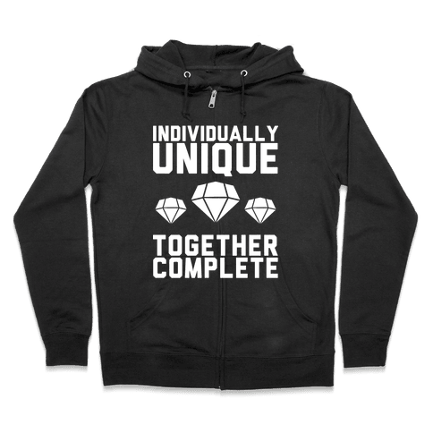 Individually Unique Together Complete Zip Hoodie