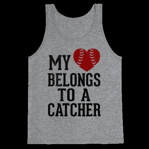 My Heart Belongs To A Catcher (Baseball Tee) Tank Top