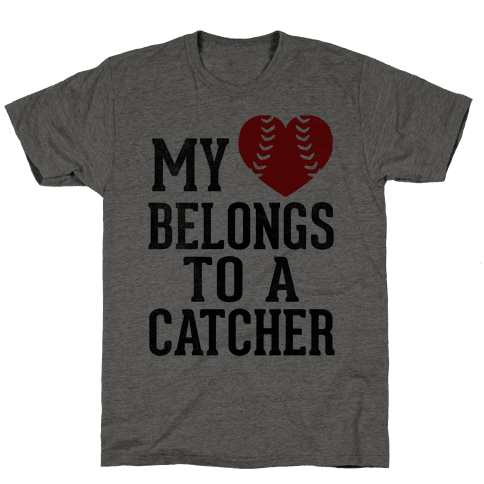My Heart Belongs To A Catcher (Baseball Tee) Mens T-Shirt